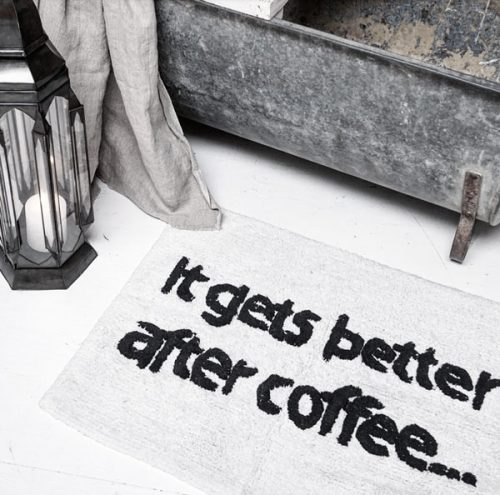 badmat-quote-zwart-wit-it-gets-better-after-coffee